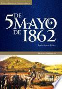 5 de Mayo de 1862. Edición trilingüe.