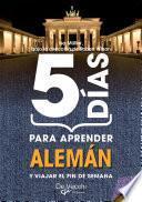 5 días para aprender Alemán