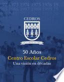 50 Años Centro Escolar Cedros