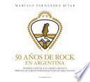 50 años de rock en Argentina