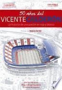 50 años del Vicente Calderón