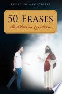 50 Frases: Meditacion Cristiana