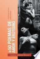 +50 Poemas De Amor Y Erotismo