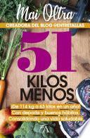 51 kg menos