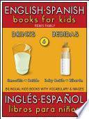 6 - Drinks (Bebidas) - English Spanish Books for Kids (Inglés Español Libros para Niños)