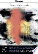60.- Pintura contemporánea (1960-1992)