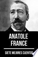 7 mejores cuentos de Anatole France