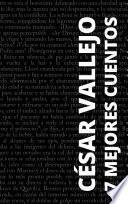 7 mejores cuentos de César Vallejo