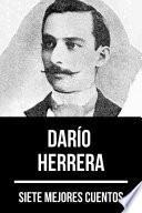7 mejores cuentos de Darío Herrera