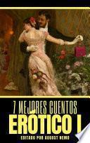 7 mejores cuentos: Erótico I