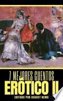 7 mejores cuentos: Erótico II