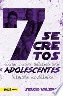 7 secretos que todo líder de adolescentes debe saber
