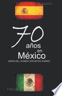 70 años en México