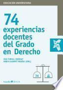 74 experiencias docentes del Grado en Derecho