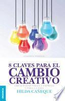 8 claves para el cambio creativo