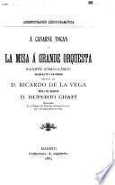Á casarse tocan, ó, La misa á grande orquesta