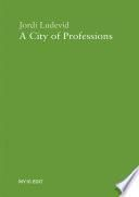 A City of Professions