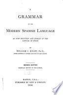 A Grammar of the Modern Spanish Language