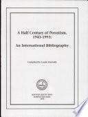 A Half Century of Peronism, 1943–1993