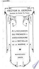 A l'occasion du premier anniversaire de la Bataille de la Marne