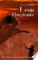 A la caza del león rugiente