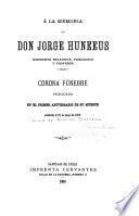 Á la memoria de Don Jorge Huneeus, eminente estadista, publicista y profesor
