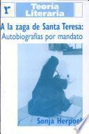 A la zaga de Santa Teresa