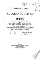 Á las islas Marianas ó al golfo de Guinea?