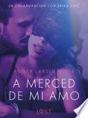 A merced de mi amo - Un relato erótico