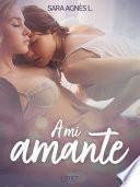 A mi amante - dos novelas cortas eróticas