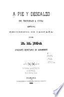 A pie y descalzo de Trinidad a Cuba, 1870-1871
