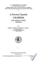 A Practical Spanish Grammar for Border Patrol Officers