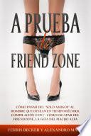 A Prueba de Friend Zone