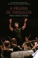 A prueba de orquesta