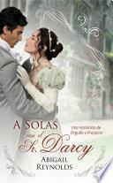 A Solas con el Sr. Darcy
