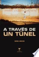A través de un túnel