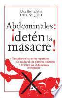 Abdominales: ¡Detén la masacre!