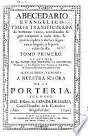 Abecedario euangelico y mesa transfigurada de sermones varios ...