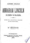 Abraham Lincoln; su juventud y su vida política