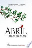 Abril nace en enero
