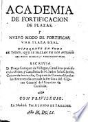Academia de fortificacion de plazas, y nuevo modo de fortificar una plaza real ...