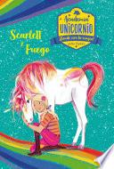 Academia Unicornio 2. Scarlett y Fuego