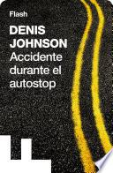 Accidente durante el autostop (Flash Relatos)