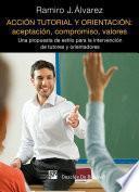 Acción tutorial y orientación: aceptación, compromiso, valores