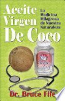 Aceite Virgen De Coco