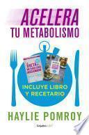 Acelera tu metabolismo (Paquete digital)