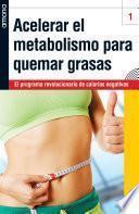 Acelerar el metabolismo para quemar grasas