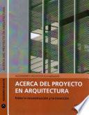 Acerca del proyecto en arquitectura
