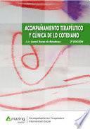 Acompañamiento terapéutico y clínica de lo cotidiano 2a edición