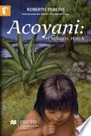Acoyani: el niño y el poeta